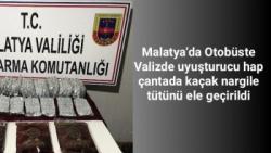 Malatya'da Otobüste Valizde uyuşturucu hap, çantada kaçak nargile tütünü ele geçirildi