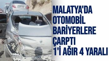 Malatya´da otomobil bariyerlere çarptı 1´i ağır 4 yaralı