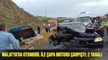 Malatya´da otomobil ile çapa motoru çarpıştı: 2 yaralı