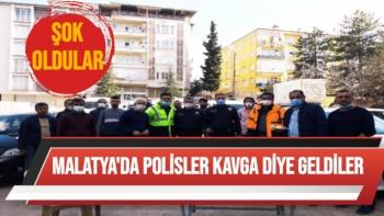 Malatya'da Polisler Kavga diye geldiler  Şok oldular