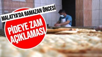 Malatya´da Ramazan öncesi pideye zam açıklaması