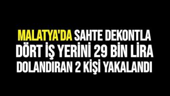 Malatya'da Sahte dekontla dört iş yerini 29 bin lira dolandıran 2 kişi yakalandı