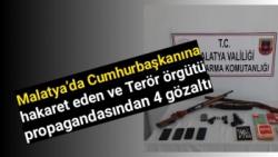 Malatya'da Terör örgütü propagandasından 4 gözaltı