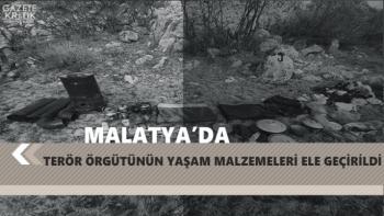 Malatya'da Terör örgütünün yaşam malzemeleri ele geçirildi