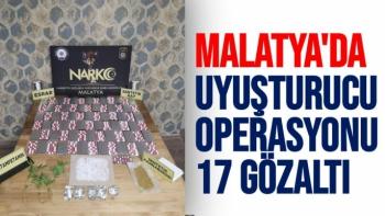 Malatya´da uyuşturucu operasyonu: 17 gözaltı