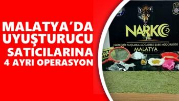 Malatya'da Uyuşturucu satıcılarına 4 ayrı operasyon