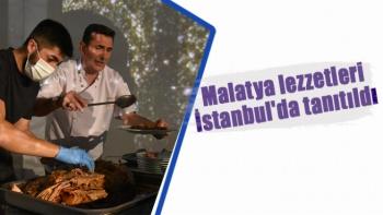 Malatya lezzetleri İstanbul'da tanıtıldı