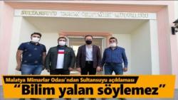 Malatya Mimarlar Odası´ndan Sultansuyu açıklaması