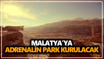 Malatya'ya Adrenalin Park kurulacak