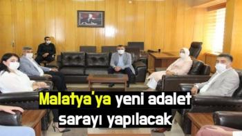 Malatya'ya yeni adalet sarayı yapılacak