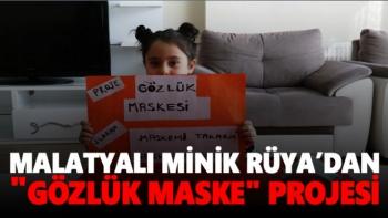 Malatyalı Minik Rüya´dan Gözlük maske projesi