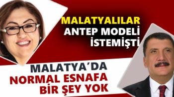 Malatyalılar Antep Modeli istemişti oysa