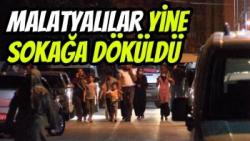 Malatyalılar yine sokağa döküldü
