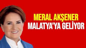 Meral Akşener Malatya'ya Geliyor