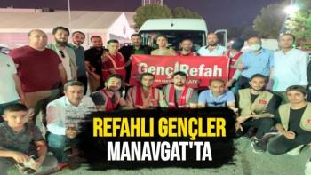 Refahlı gençler Manavgat'ta