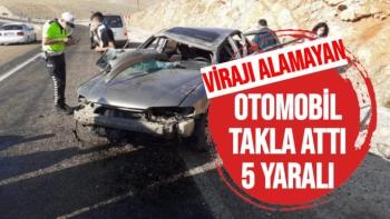 Virajı alamayan otomobil takla attı: 5 yaralı