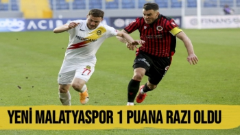 Yeni Malatyaspor 1 puana razı oldu