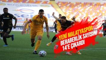 Yeni Malatyaspor beraberlik sayısını 14´e çıkardı