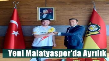 Yeni Malatyaspor'da Ayrılık