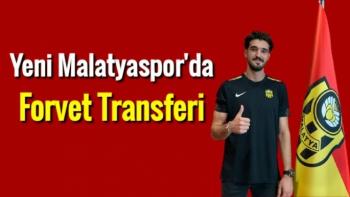 Yeni Malatyaspor'da forvet transferi