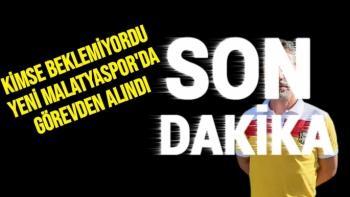 Yeni Malatyaspor'da görevden alındı