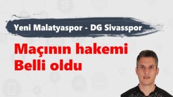 Yeni Malatyaspor DG Sivasspor Maçının hakemi Belli oldu