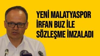Yeni Malatyaspor, İrfan Buz ile sözleşme imzaladı