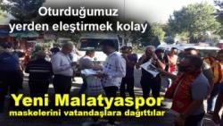 Yeni Malatyaspor maskelerini vatandaşlara dağıttılar