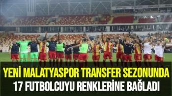 Yeni Malatyaspor, transfer sezonunda 17 futbolcuyu renklerine bağladı
