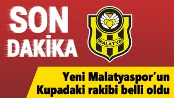 Yeni Malatyaspor'un Kupadaki rakibi belli oldu