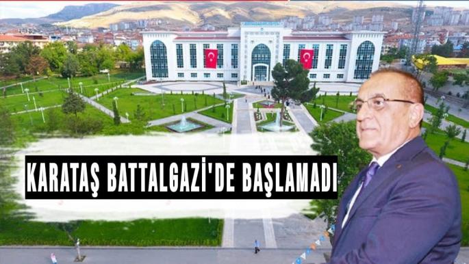 Karataş Battalgazi'de başlamadı
