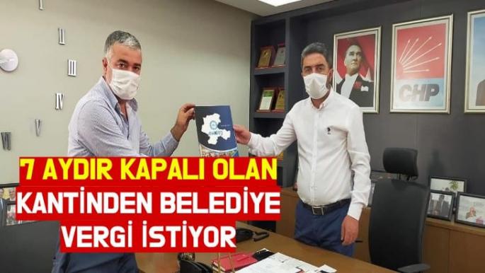 Kiraz, 7 aydır kapalı olan Kantinden Belediye Vergi istiyor