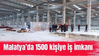 Malatya'da 1500 kişiye iş imkanı