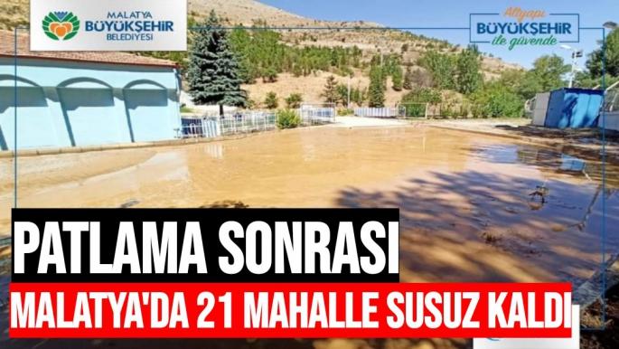 Malatya'da 21 mahalle susuz kaldı