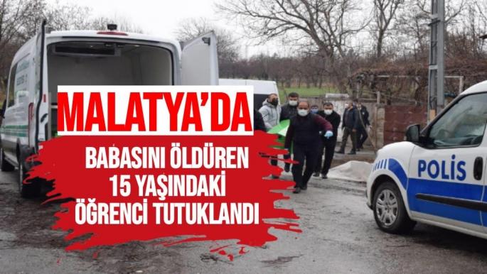 Malatya'da Babasını Öldüren 15 yaşındaki Öğrenci Tutuklandı