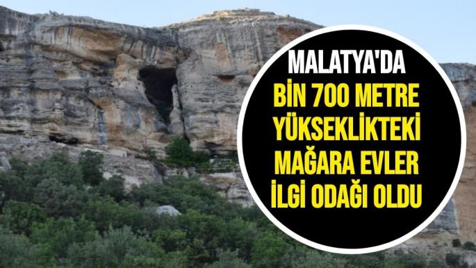 Malatya'da Bin 700 metre yükseklikteki mağara evler ilgi odağı oldu