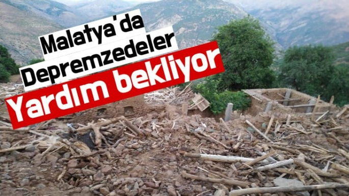 Malatya'da Depremzedeler Yardım bekliyor