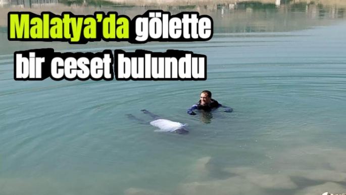 Malatya'da gölette bir ceset bulundu