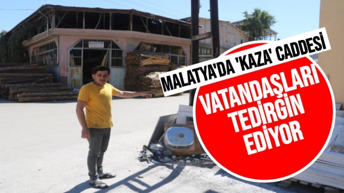 Malatya'da 'Kaza' caddesi vatandaşları tedirgin ediyor