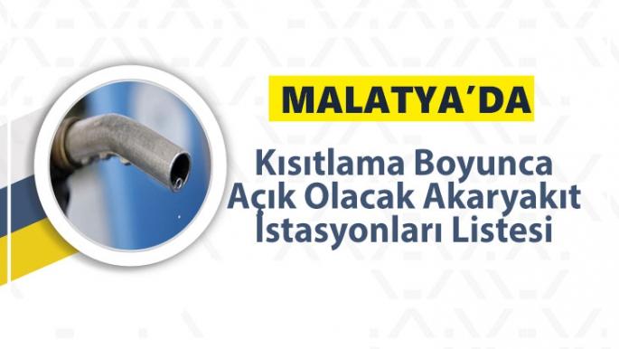 Malatya'da Kısıtlama Boyunca Açık Olacak Akaryakıt İstasyonları Listesi