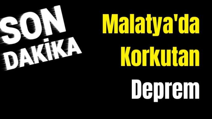 Malatya'da Korkudan Deprem