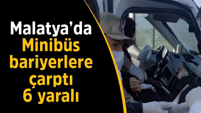 Malatya'da minibüs bariyerlere çarptı