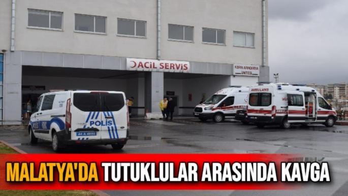 Malatya'da Tutuklular arasında kavga