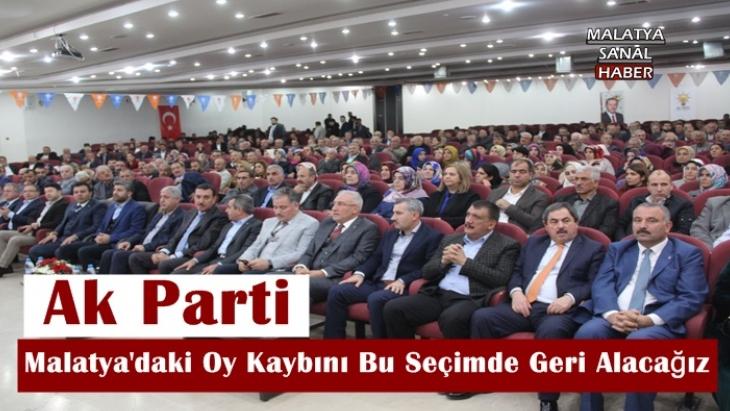 Malatya'daki Oy Kaybını Bu Seçimde Geri Alacağız