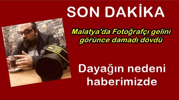 Malatya'da Fotoğrafçı gelini görünce damadı dövdü