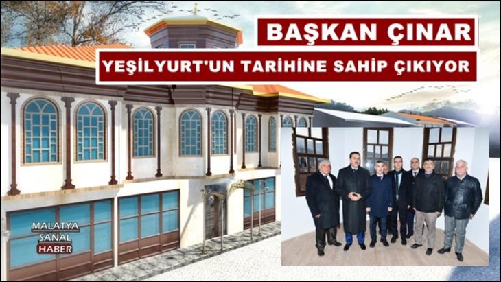 Başkan Çınar Yeşilyurt'un Tarihine Sahip Çıkıyor