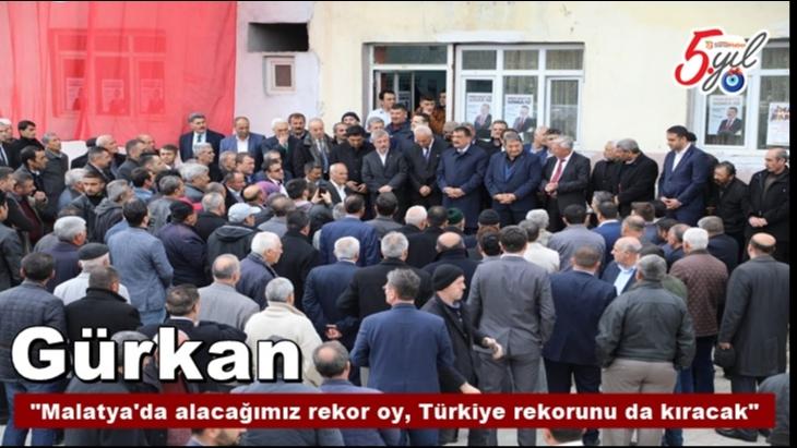 Malatya'da alacağımız rekor oy, Türkiye rekorunu da kıracak