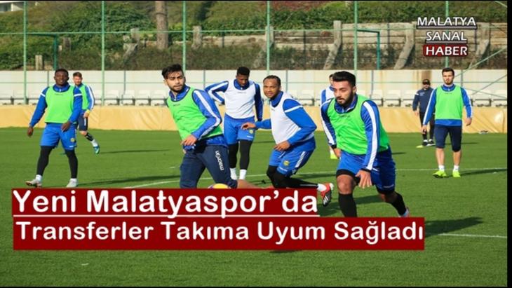 Yeni Malatyaspor'da Transferler Takıma Uyum Sağladı