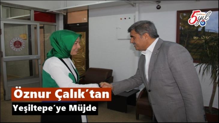 Öznur Çalık'tan Yeşiltepe'ye Müjde