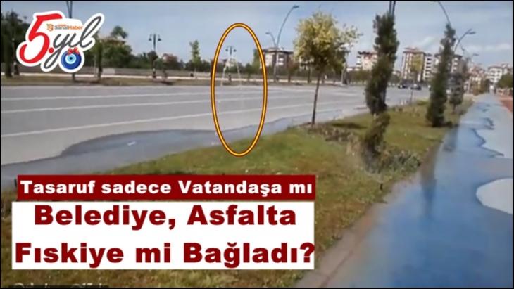 Belediye, Asfalta  Fıskiye mi Bağladı?